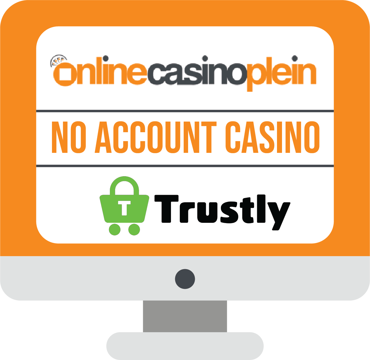 No Account Casino Trustly online casino